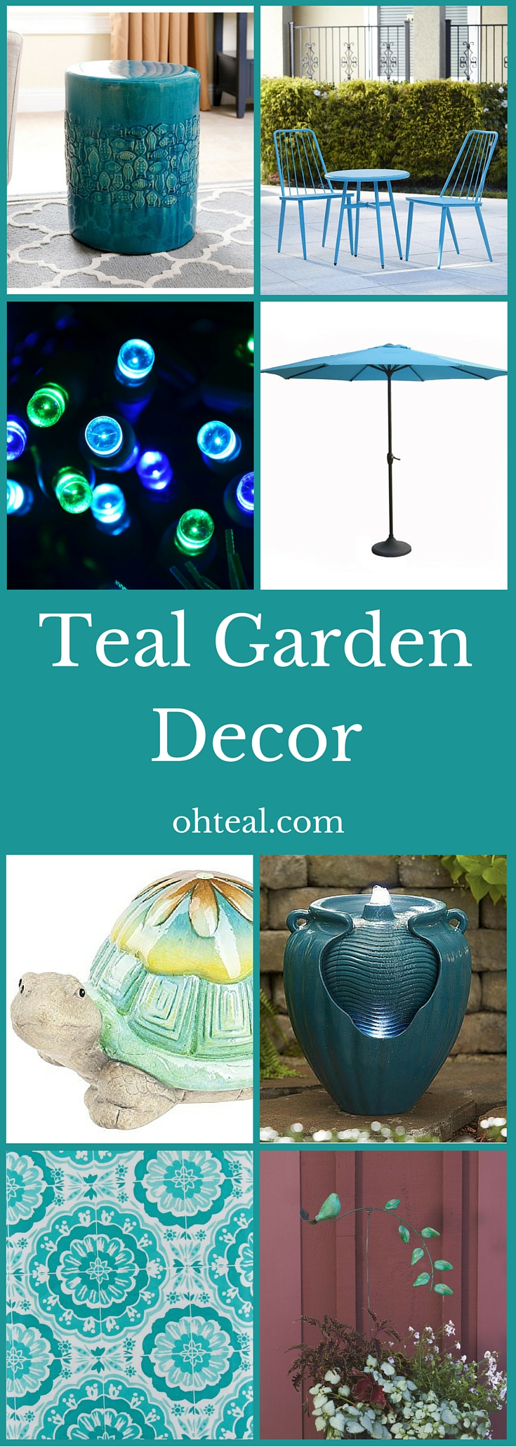 Teal Garden Decor - Oh Teal!