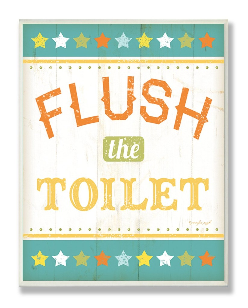 The Stupell Home Decor Collection Flush The Toilet Colorful Bath Wall Plaque